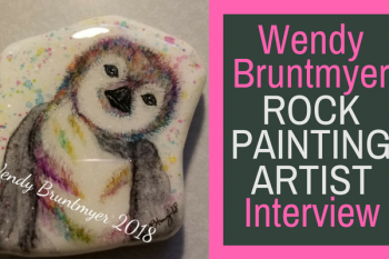 Wendy Bruntmyer Rock Painting Artist Interview