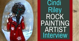 Cindi Riley Rock Painting Artist Interview