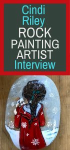 Cindi Riley Rock Painting Artist Interview