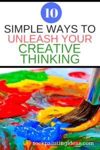 10 Simple Ways to Unleash Your Creative Thinking
