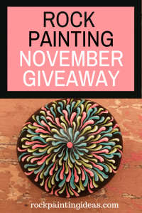 Rock Painting November Giveaway Pinterest