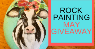 Rock Painting May Giveaway